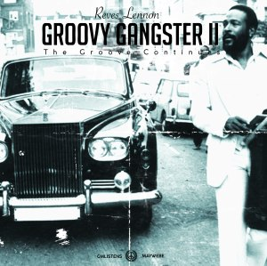 Groovy Gangster II